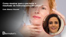 Como mostrar para o paciente o resultado da hidroxiapatita de cálcio?