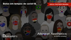 Botox® em tempos de Covid-19 - Dra Sheila Carvajal Mulatti